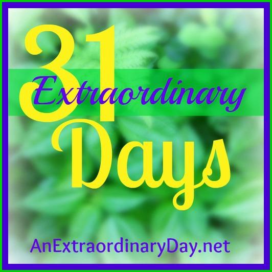 31 Extraordinary Days @ An Extraordinary Day