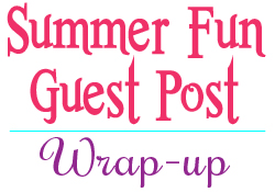 That's a Wrap!  Summer Guest Post Fun …