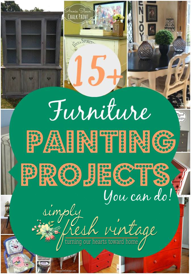 15+ Furniture Painting Projects