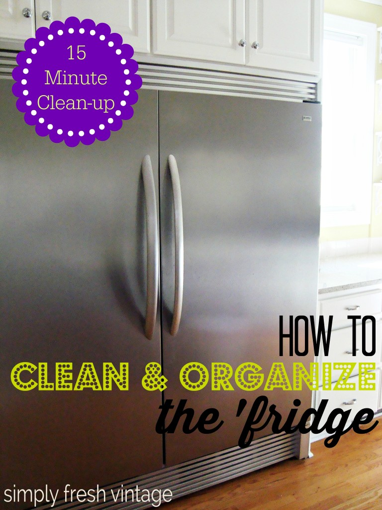 15 Minute Clean-up:  Refrigerator | SimplyFreshVintage.com
