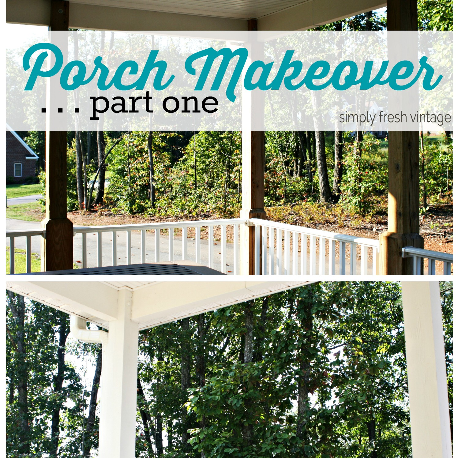 Porch Makeover ... part one | SimplyFreshVintage.com