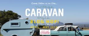 Vintage Caravan Style Blog Hop