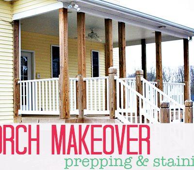 Porch Prepping & Staining | SimplyFreshVintage.com