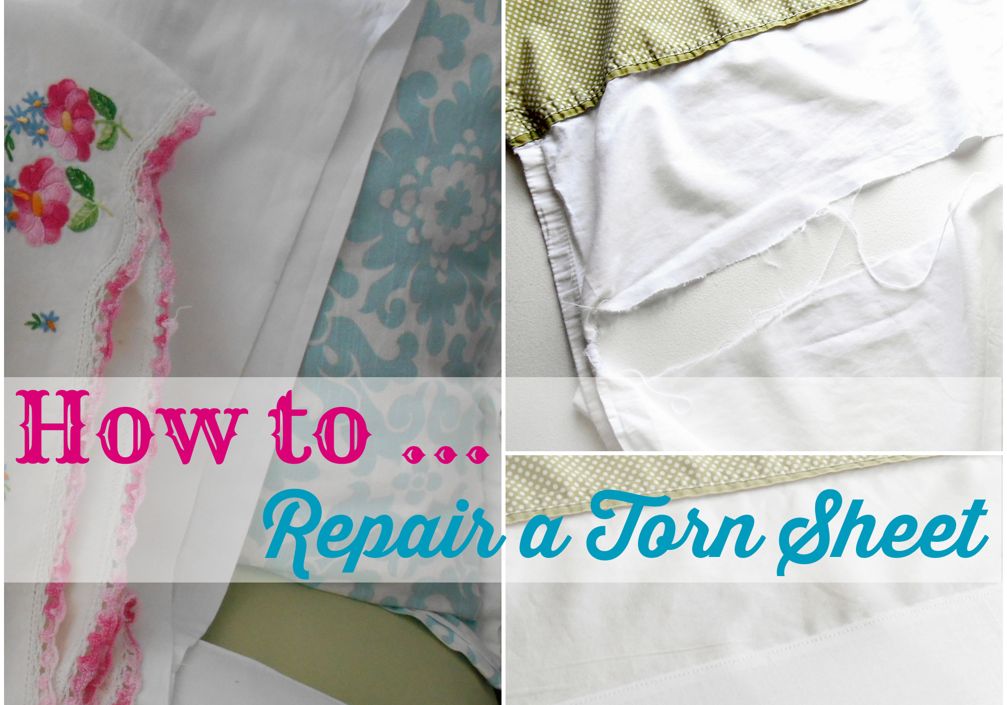 How to Repair a Torn Sheet