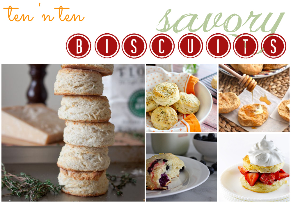 Ten 'n Ten: Savory Biscuits