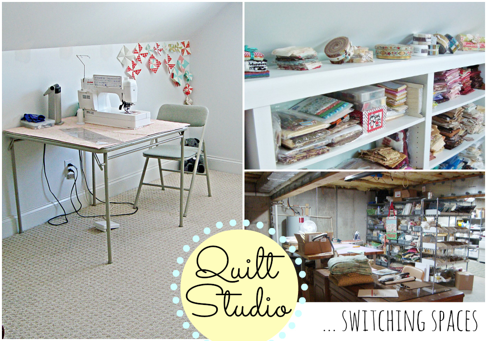 Quilt Studio: Switching Spaces