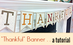 Thankful Banner / Bunting Tutorial