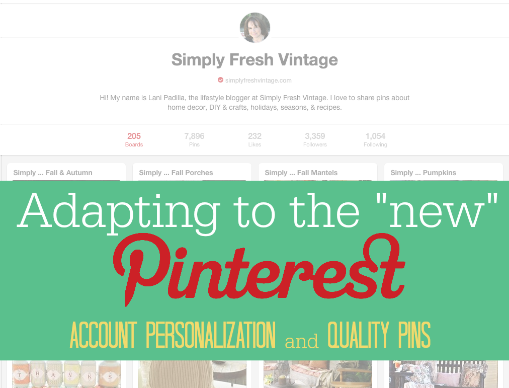 Pinterest Has Changed … Now What?