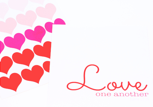 Love One Another … Free Printables