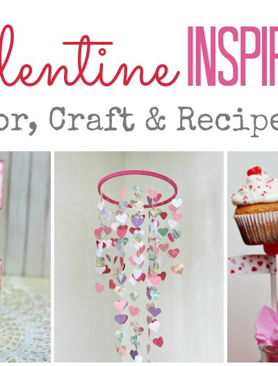 Valentine Inspiration ... Decorating, crafting and recipes ... over 35 ideas! | SimplyFreshVintage.com