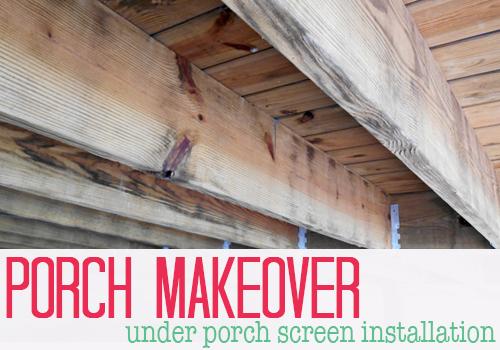 Porch Makeover – Under Porch Screen Installation