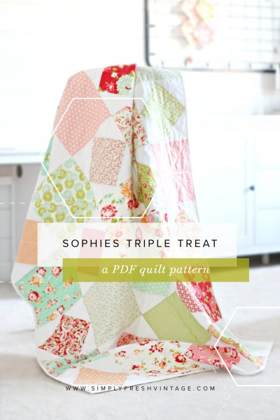 Sophie's Triple Treat Quilt Pattern