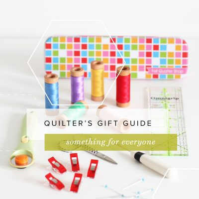 Quilters Gift Guide